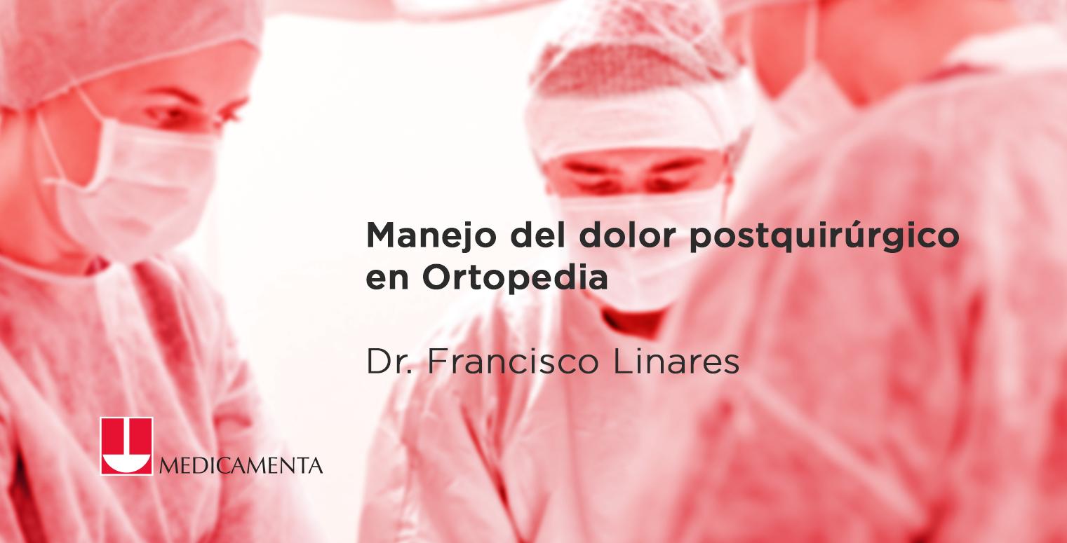 Manejo del dolor postquirúrgico en Ortopedia