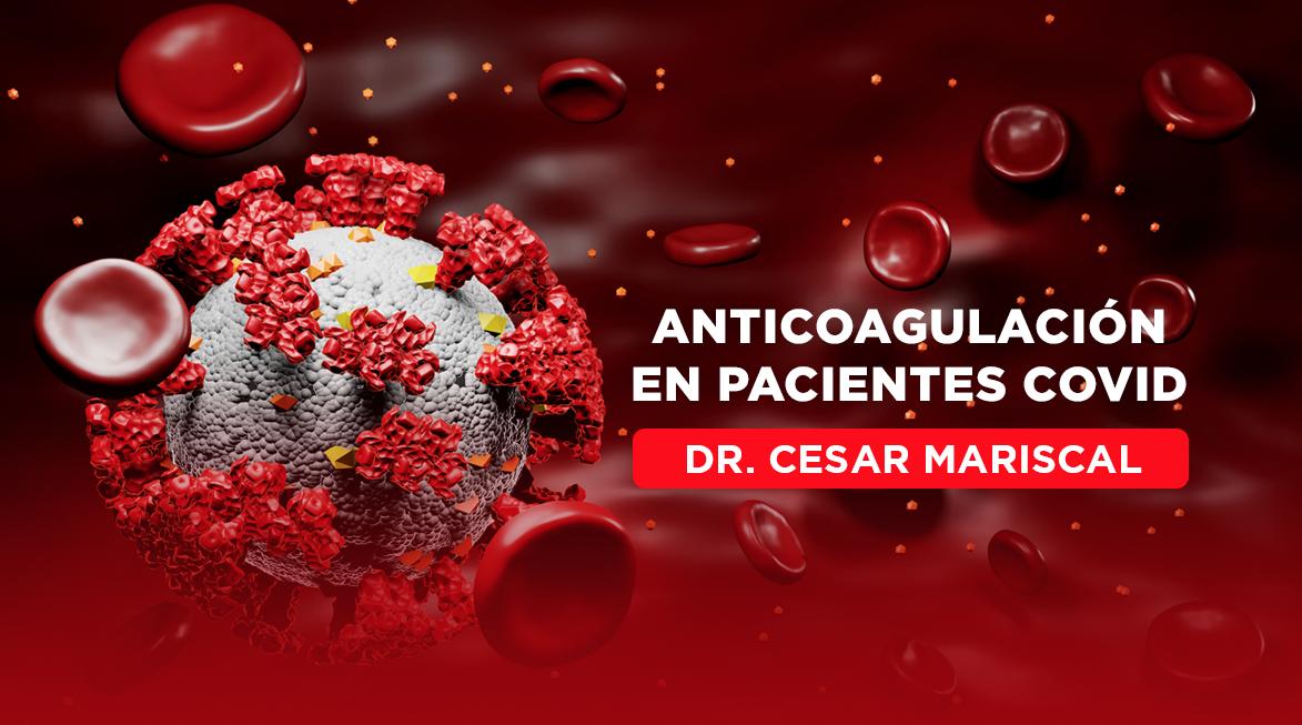 Anticoagulación en pacientes COVID 19